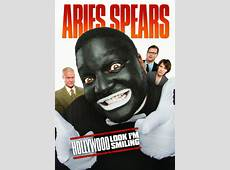 Watch Aries Spears Hollywood Look I'm Smiling 2011