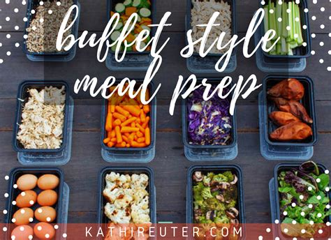 Simple Easy Buffet Style Food Prep Clean Eating Tips