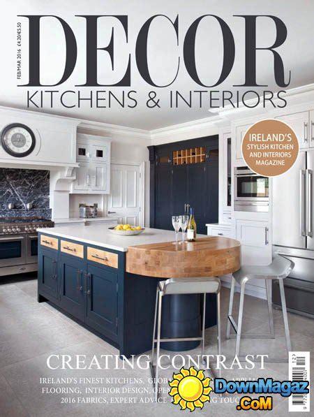 designer kitchens magazine d 233 cor kitchens interiors february march 2016 3285