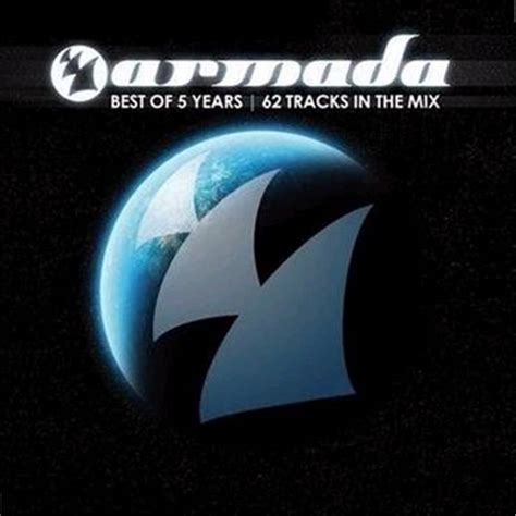 Armada Music Armada Presents  Armada  Best Of 5 Years