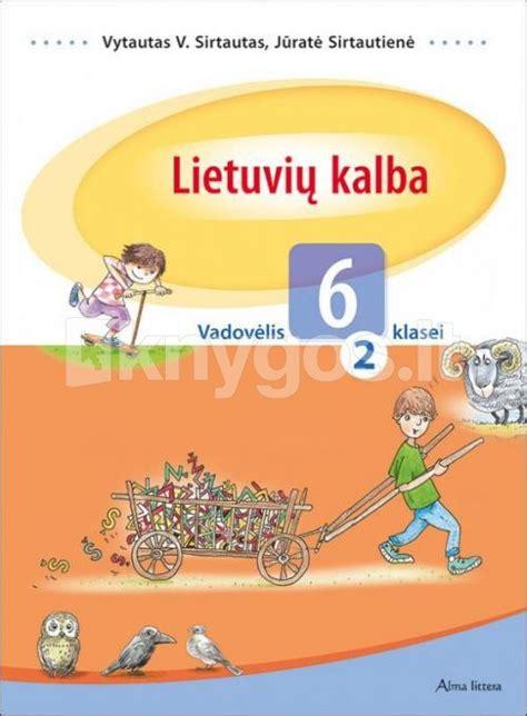 Lietuvių kalba. Vadovėlis VI klasei. 1-oji knyga - Knygos.lt