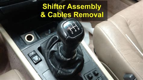 shifter assembly  cables removal  manual