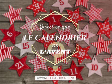 Idée Cadeau Calendrier De L Avent Qu Est Ce Que Le Calendrier De L Avent