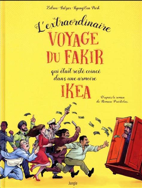 L' Extraordinaire Voyage Du Fakir Qui Etait Reste Coince