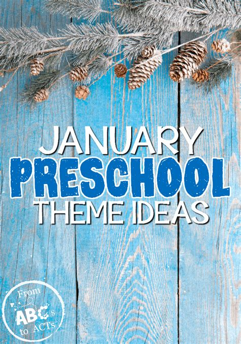 january preschool themes from abcs to acts 219 | January Preschool Themes on From ABCs to ACTs
