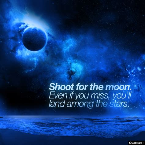 shoot   moon inspirational quotes quotivee