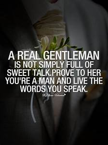 A real gentleman is not simply - Picture Quotes