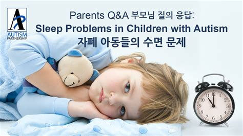 Parents Q&a Sleep Problems In Children With Autism