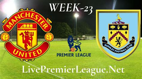 Manchester United vs Burnley live stream | EPL Week 23