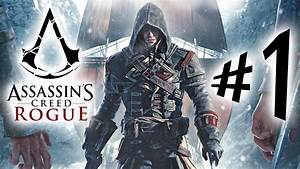 Assassin's Creed Rogue - Parte 1: Shay Cormac ...