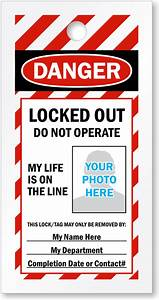 Photo Lockout Tags  U2013 My Life Is On The Line Tags