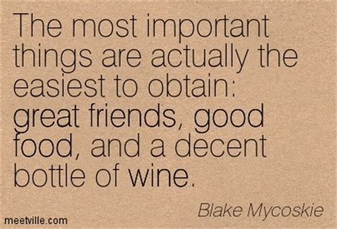 quotes  food wine  friends  quotes