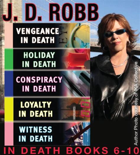 J D Robb In Death Collection Books 6 10 By J D Robb