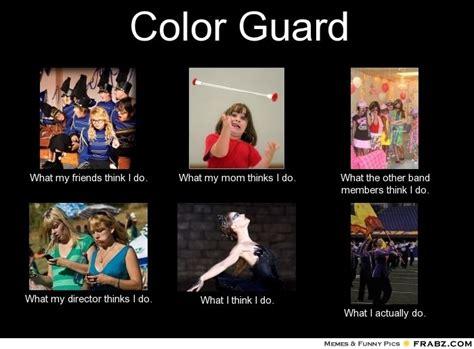 Colors Meme - color guard memes colorguard pinterest marching band memes color guard and band memes