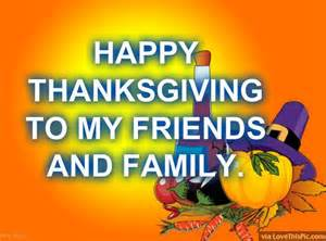 happy thanksgiving to my friends and family pictures photos and images for