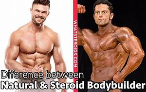 Difference Between Natural Vs Steroid User Bodybuilders