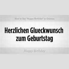 """How To Say """"happy Birthday"""" In German  German Lessons Youtube"""