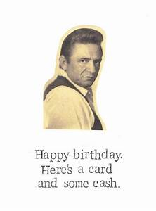 A Card And Some... Funny Johnny Cash Quotes