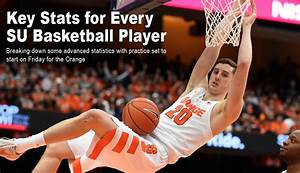 Key stats for every Syracuse basketball player entering ...