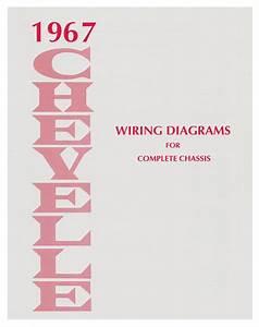 Wiring Diagram Manual  1967 Chevelle  El Camino   Opgi Com