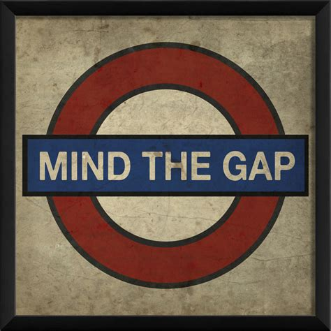 to the uttermost mind the gap print contemporary prints and posters