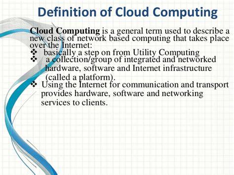 cloud definition cloud computing revised presentation