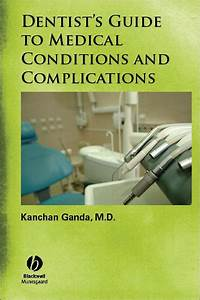 Dentist U0026 39 S Guide To Medical Conditions  Medications And