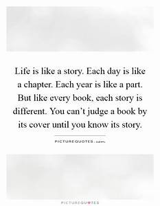 Life is like a ... Life Story Book Quotes