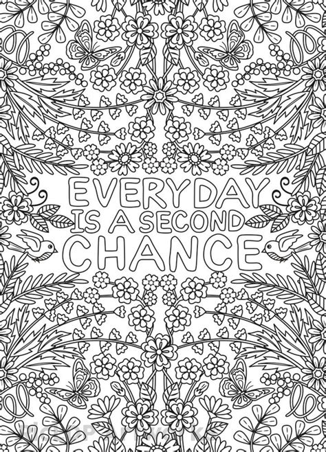 Coloring Quotes For Adults Printable by Everyday Is A Second Chance Coloring Page For Adults
