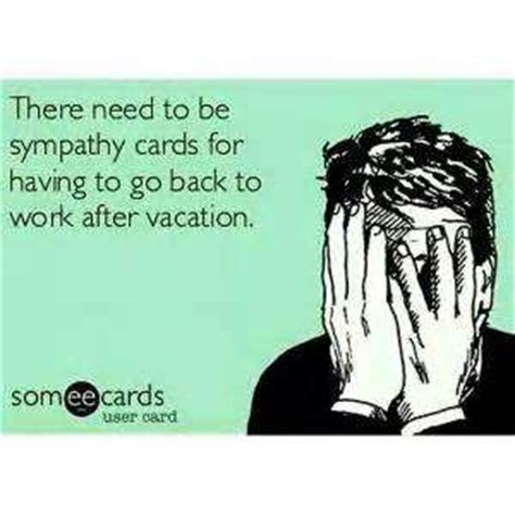 Back To Work After Vacation Funny Quotes