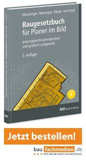 Landesbauordnung Und Baunutzungsverordnung by Baugesetzbuch F 252 R Planer Im Bild Das Baugb Besser Verstehen