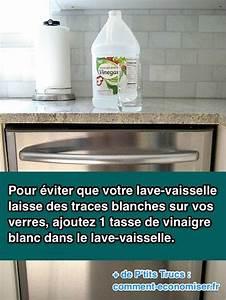 Faire Son Produit Lave Vaisselle : votre lave vaisselle laisse des traces blanches sur vos ~ Nature-et-papiers.com Idées de Décoration