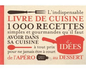 fnac livre de cuisine indispensable livre de cuisine reli 233 collectif achat