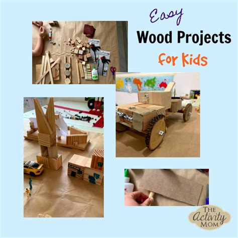 activity mom simple wood projects  kids
