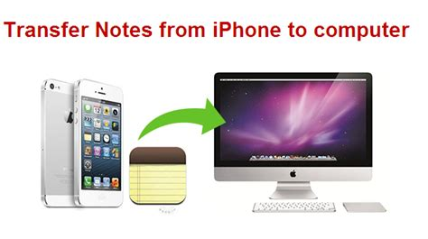 how to move from iphone to computer easy way to copy transfer notes from iphone to computer