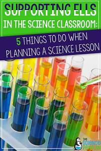 5 Things to Do for ELLs when Planning a Science Lesson