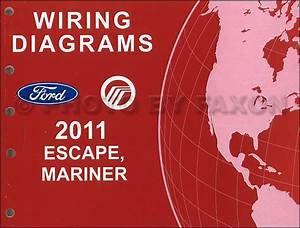2011 Ford Escape Mercury Mariner Wiring Diagram Manual