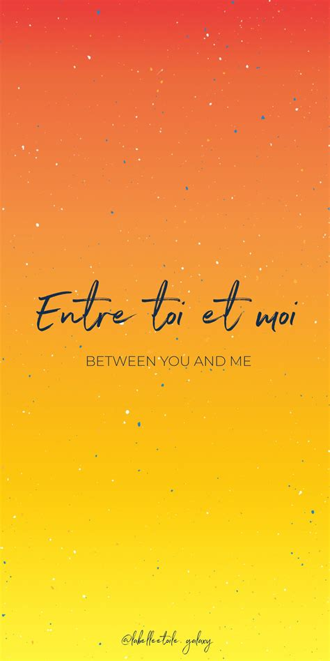 Entre toi et moi Between you and me - Bonjour You are in ...