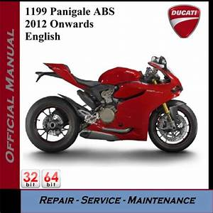 Ducati 1199 Panigale Abs 2012onwards Workshop Service Manual