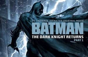 Batman: The Dark Knight Returns, Part 1 Trailer - Film Junk