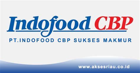 lowongan pt indofood cbp sukses makmur tbk pekanbaru mei