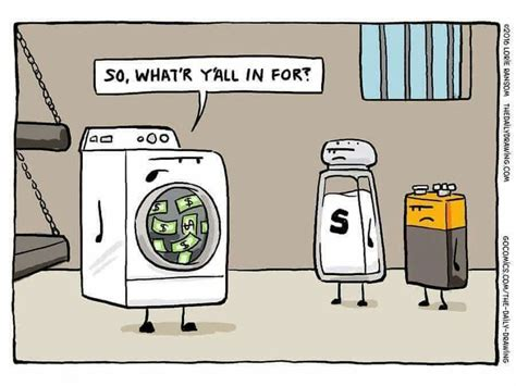 Money Laundering Assault And Battery Dry Humor Visual
