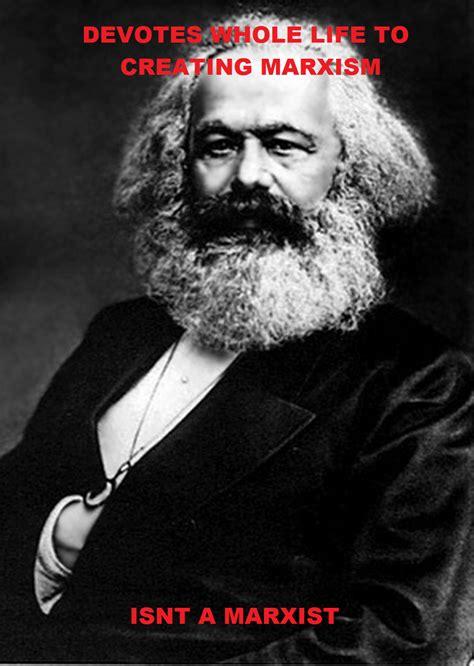 Karl Marx Memes - some tweets a karl marx meme mydystopianfuture