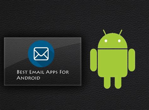 best android email app best email apps for android 2016