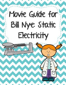 Video Worksheet (movie Guide) For Bill Nye  Static Electricity Tpt