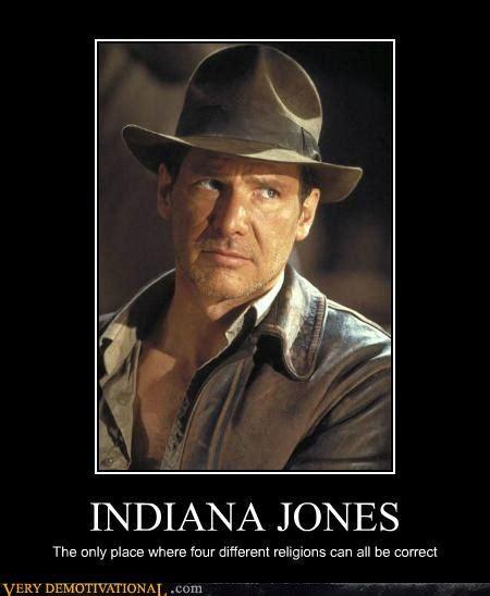 Indiana Jones Memes - insperational quotes indiana jones quotesgram
