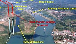 Pacific Entrance To The Panama Canal And Location Of The New Pacific