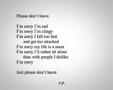 Don T Leave Me Quotes Top 100 Letting Go And Moving On Quotes With