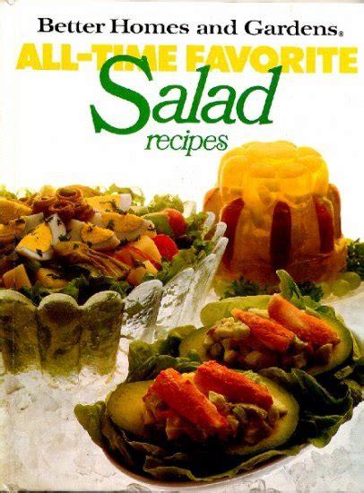 homes  gardens  time favorite salad recipes