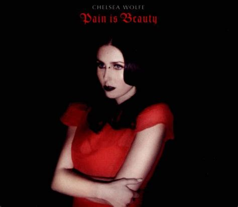 pain  beauty chelsea wolfe songs reviews credits